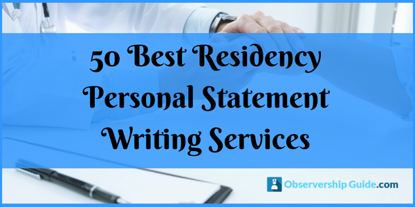 50 best residency personal statement writing services