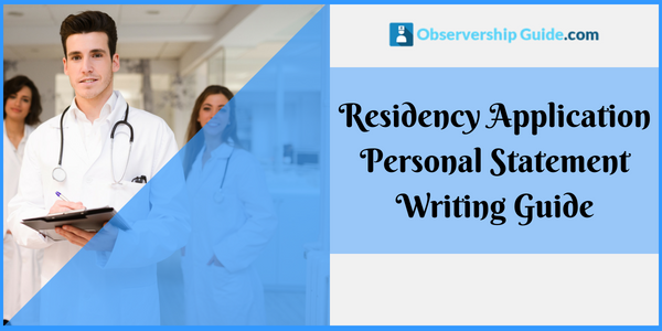 residency application personal statement writing guide